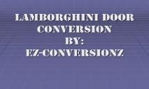 Lamborghini Door Conversion PowerPoint Presentation