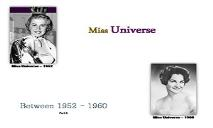 Miss Universe Winners (Between 1952 to 1960) PowerPoint Presentation