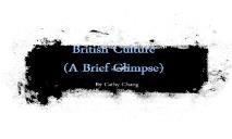 British Culture (A Brief Glimpse) PowerPoint Presentation