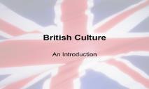 British Culture Overview PowerPoint Presentation