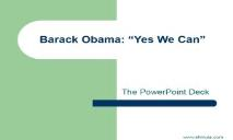 Barack Obama-Yes We Can PowerPoint Presentation