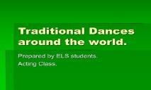Traditional Dances PowerPoint Presentation