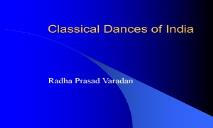 Classical Dances of India PowerPoint Presentation