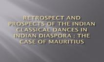 Retrospect and prospects of the Indian classical dances PowerPoint Presentation