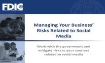 Managing Your Business Risks Related To Social Media PowerPoint Presentation