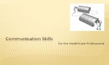 Information about Communication Skills PowerPoint Presentation