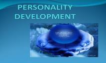 PERSONALITY DEVELOPMENT PowerPoint Presentation