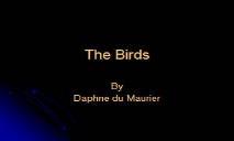 The Birds PowerPoint Presentation