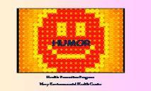 HUMOR (Wellness Proposals) PowerPoint Presentation