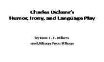 Charles Dickens Humor Irony and Language Play PowerPoint Presentation