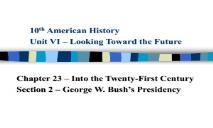 President George Bush PowerPoint Presentation