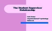 The Student Supervisor Relationship PowerPoint Presentation