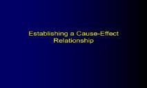 Establishing a Cause-Effect Relationship PowerPoint Presentation