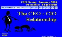 CEO  CIO Relationship (Corvelle Consulting) PowerPoint Presentation