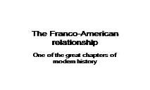 The Franco American relationship PowerPoint Presentation