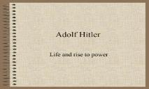 A Adolf Hitler PowerPoint Presentation