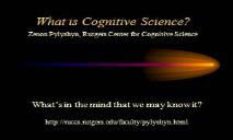 What is Cognitive Science PowerPoint Presentation