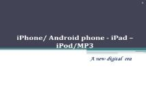 iPhone & android phone PowerPoint Presentation