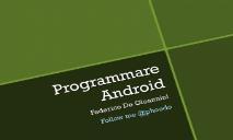 Programmare Android PowerPoint Presentation