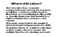 Child labour (laws of Belize) PowerPoint Presentation