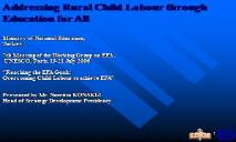 Reaching the EFA Goals (Overcoming Child Labour) PowerPoint Presentation