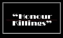 Honour Killings PowerPoint Presentation