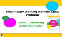 What Happy Working Mothers PowerPoint Presentation