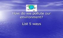 Pollution PowerPoint Presentation