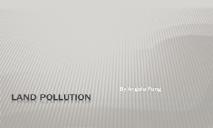 Land Pollution PowerPoint Presentation