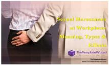 Sexual Harassment at Workplace (Meaning types and effects) PowerPoint Presentation