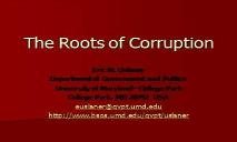 The Roots of Corruption PowerPoint Presentation