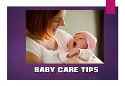 Baby Care Tips Powerpoint Presentation