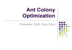 About The Ant Colony Optimization PowerPoint Presentation