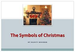 Symbols Of Christmas PowerPoint Presentation