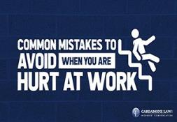 Common Mistakes to Avoid When You Are Hurt At Work PowerPoint Presentation