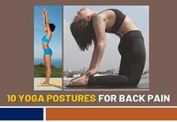 10 Yoga Postures For Back Pain PowerPoint Presentation