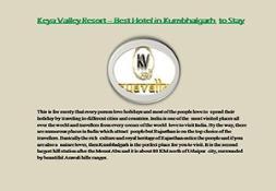 Keya Valley Resort – Best Hotel in Kumbhalgarh to Stay PowerPoint Presentation