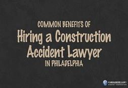 Common Benefits of Hiring a Construction Accident Lawyer in Philadelphia Powerpoint Presentation