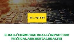 Is Daily Commuting Really Impact Our Physical And Mental Health? PowerPoint Presentation