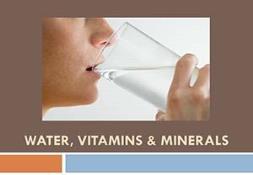 Water Vitamins Minerals PowerPoint Presentation
