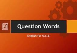 Question Words PowerPoint Presentation