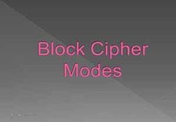 Block Cipher Modes PowerPoint Presentation