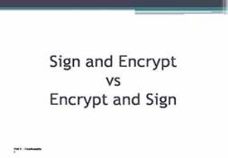 Sign and Encrypt vs Encrypt and Sign PowerPoint Presentation