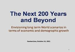 The Next 200 Years and Beyond What the World may look like in terms of Economic and Demographic Grow PowerPoint Presentation