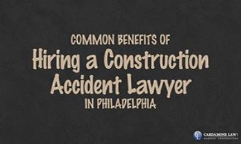 Common Benefits of Hiring a Construction Accident Lawyer in Philadelphia Ppt Presentation