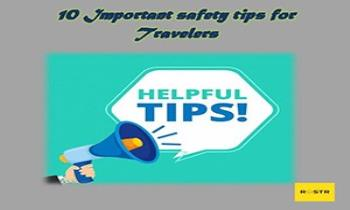 10 Important Safety Tips For Travelers Ppt Presentation
