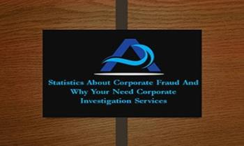 Statistics About Corporate Fraud And Why Your Need Corporate Investigation Services Ppt Presentation