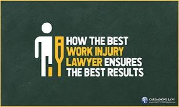 How the Best Work Injury Lawyer Ensures the Best Results Ppt Presentation