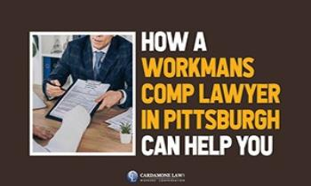How A Workmans Comp Lawyer In Pittsburgh Can Help You Ppt Presentation