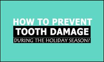 How To Prevent Tooth Damage During The Holiday Season? Ppt Presentation